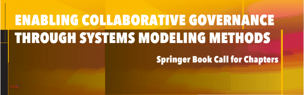 Springer Book [Call for Chapters] – ENABLING COLLABORATIVE GOVERNANCE THROUGH SYSTEMS MODELING METHODS